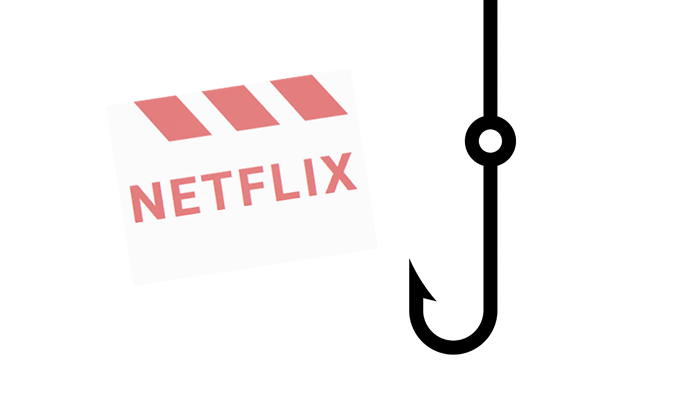 Netflix Phishing Campaign Targeted User Information, Credit