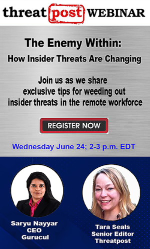 Threatpost Webinar Promotion: The Enemy Within: How Insider Threats Are Changing