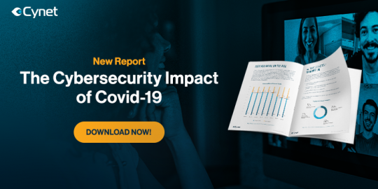 Report Looks at COVID-19's Massive Impact on Cybersecurity