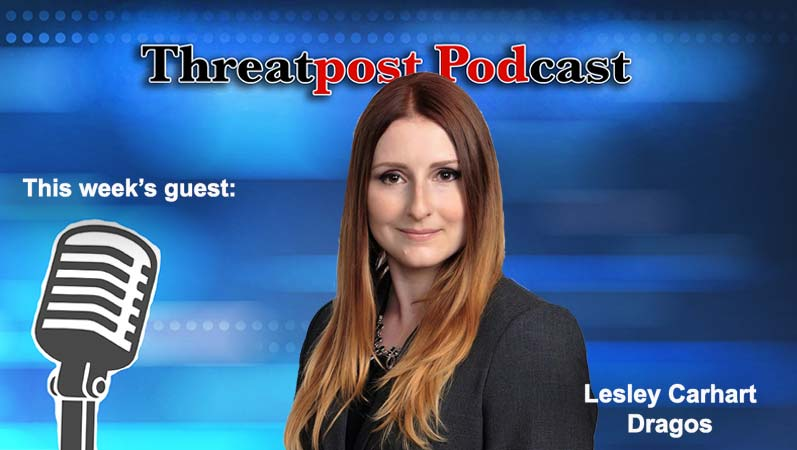 threatpost podcast Lesley carhart