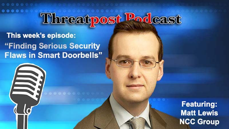 matt lewis Threatpost podcast IoT Device