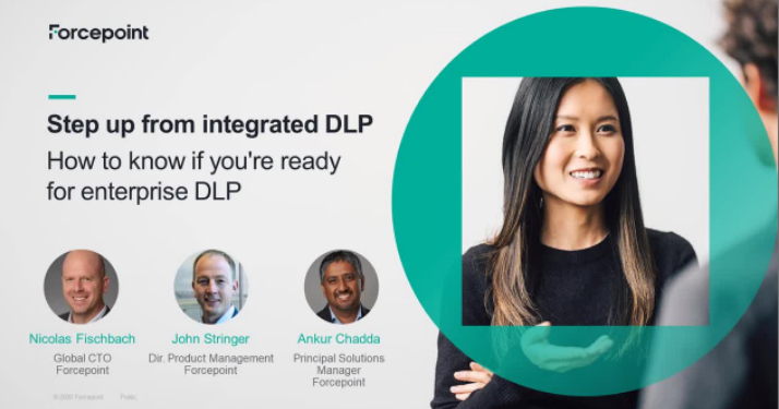 Webcast: Step Up from Integrated DLP