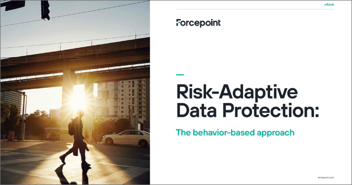 eBook: Risk-Adaptive Data Protection: Behavior-Based Approach