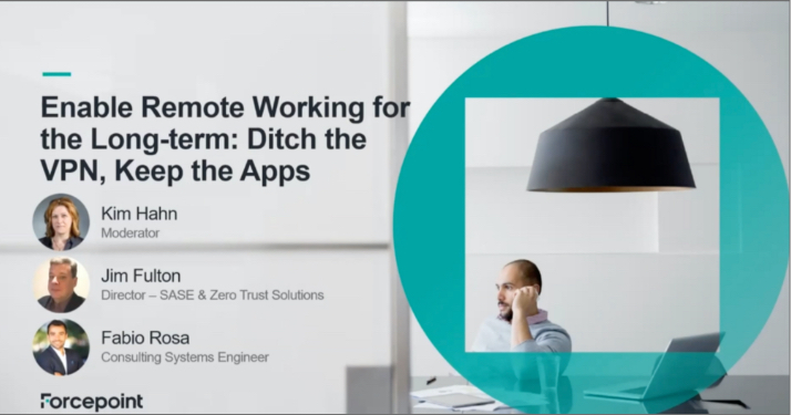 Webcast: Enable Remote Working for the Long-Term: Ditch the VPN, Keep the Apps