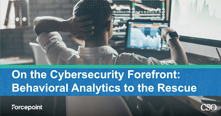 Webcast: Cybersecurity: Behavioral Analytics to the Rescue